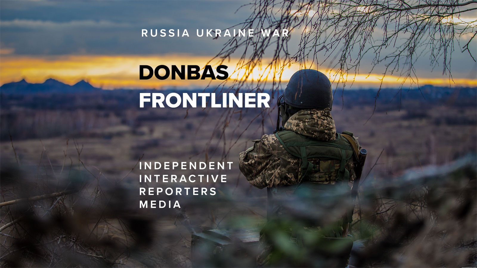 Donbas Frontliner reporters media project about Russian-Ukraine hybrid war 2021